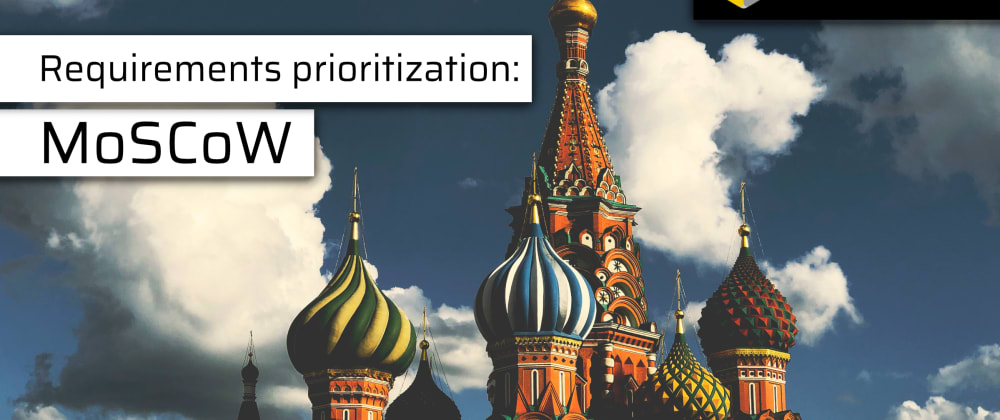Cover image for Methodical prioritization with the MoSCoW method