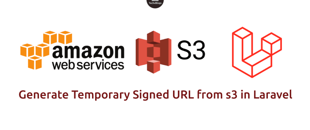 Cover image for Generate Temporary Signed URL from s3 in Laravel