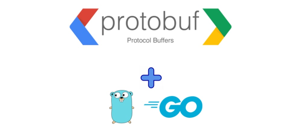 Cover image for Protocol Buffers in Go