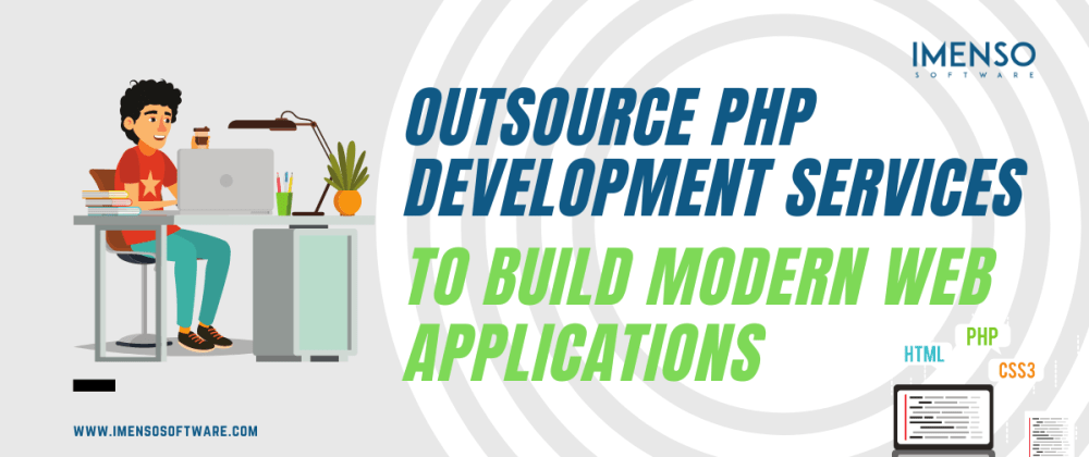 Cover image for Outsource PHP Development Services to Build Modern Web Applications