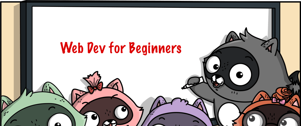 Cover Image for Announcing a Free Curriculum: Web Development for Beginners