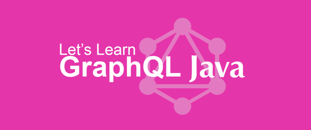 Cover image for GraphQL Java Cheat Sheet