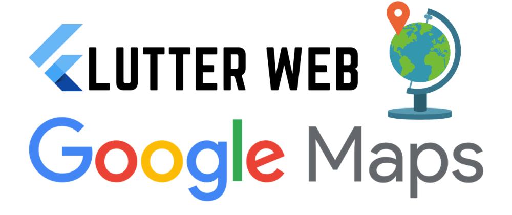 Cover image for Flutter Web: Google Maps