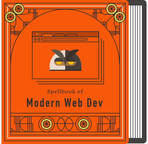 Spellbook of Modern Web Dev