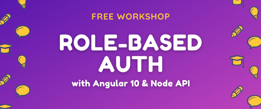 Cover image for Role-based access control in Angular & Node