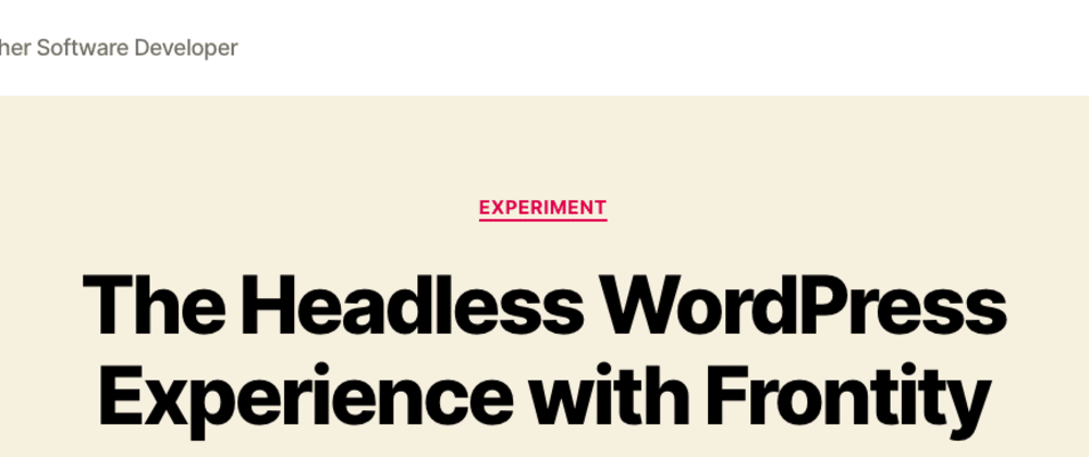 Cover image for The Headless WordPress Experience with Frontity