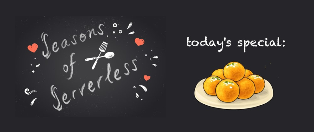 """Cover image for #SeasonsOfServerless Solution 2: Developing """"Lovely Ladoos"""""""
