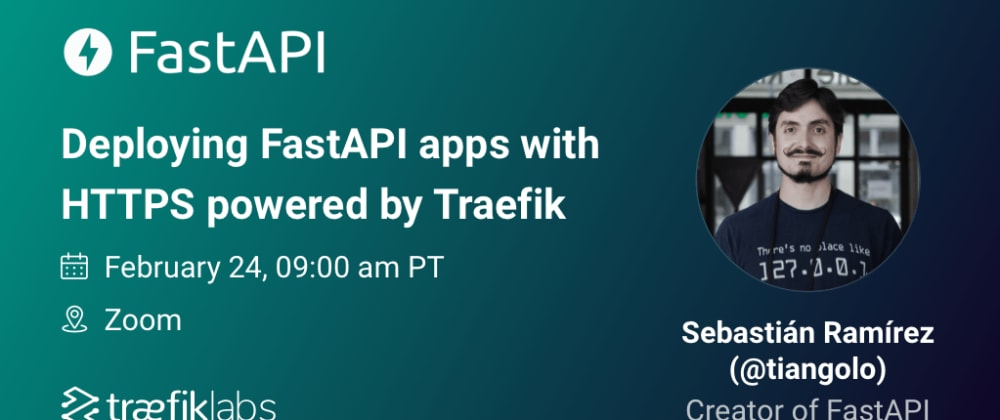 Cover image for Deploying FastAPI (and other) apps with HTTPS powered by Traefik