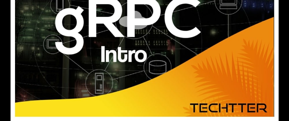 Cover image for gRPC Java Complete Tutorials