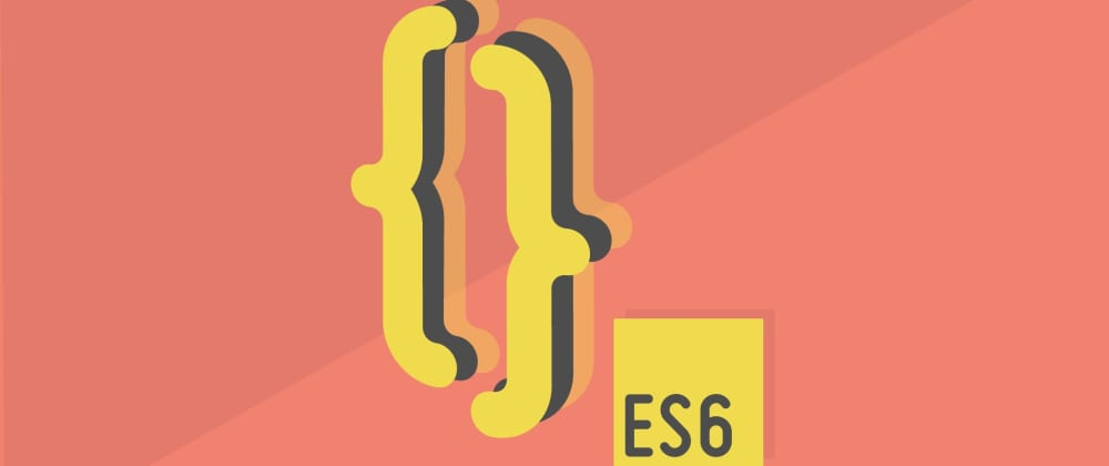 Cover image for Learn ES6 without leaving Dev.to