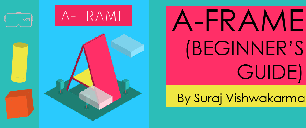 Cover image for A-FRAME (BEGINNER'S GUIDE)