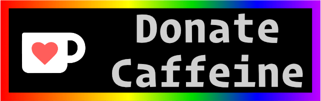 Donate Caffeine by buying me a coffee on Ko-Fi