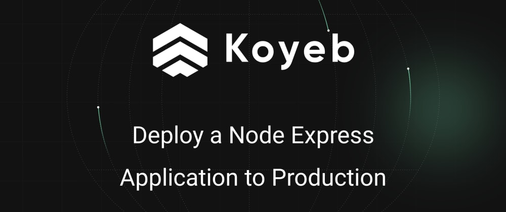 Cover image for Deploy a Node Express Application to Production