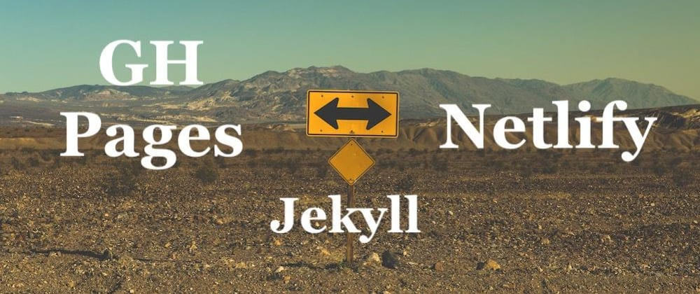 Cover image for Jekyll on Netlify