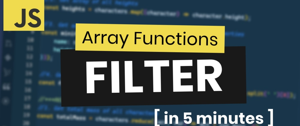 Cover image for JavaScript Array Filter Method Practice in 5 Minutes