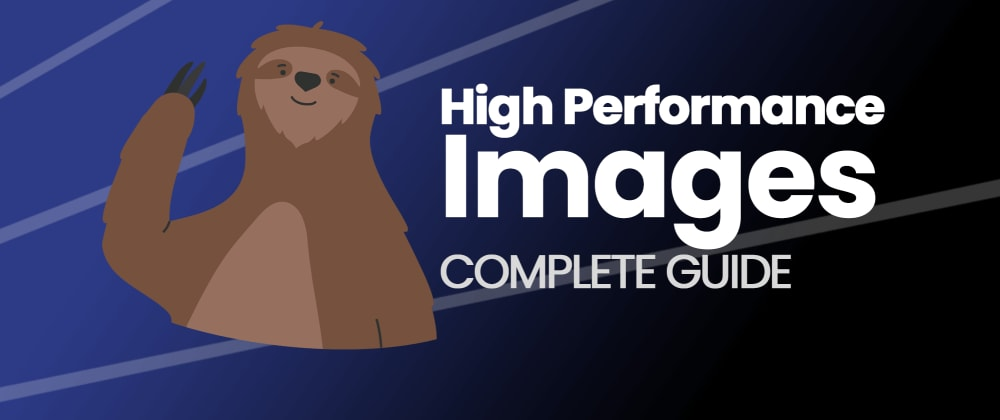Cover image for High Performance Images: 2021 Guide