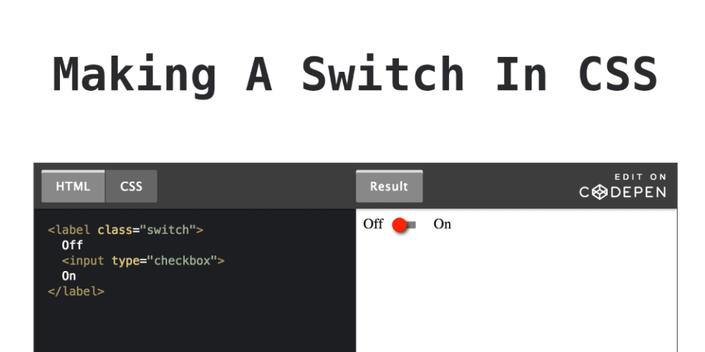 Making A Switch In CSS - DEV Community 👩 💻👨 💻