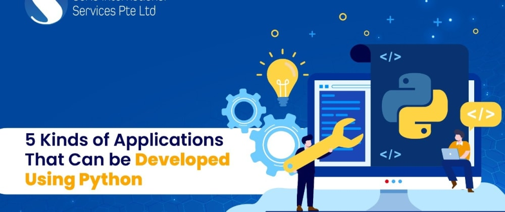 Cover image for 5 Kinds of Applications That Can be Developed Using Python