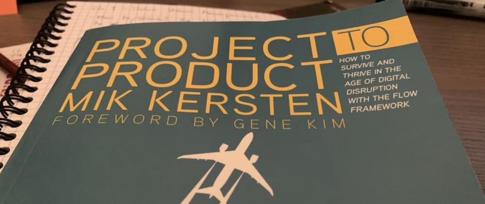 Cover image for Book notes: Project to Product