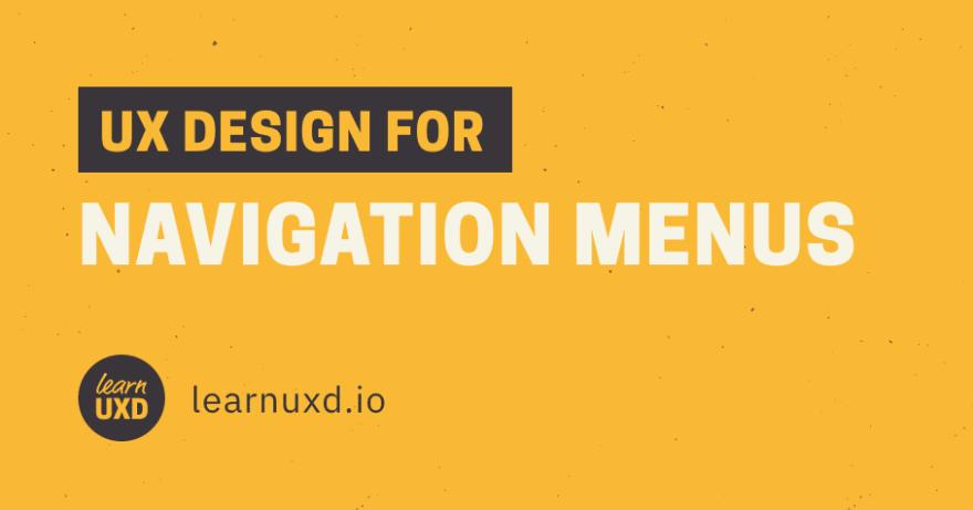 UX Design for Navigation Menus