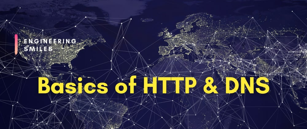 Cover image for  🔧 Basics of HTTP & DNS 🔧