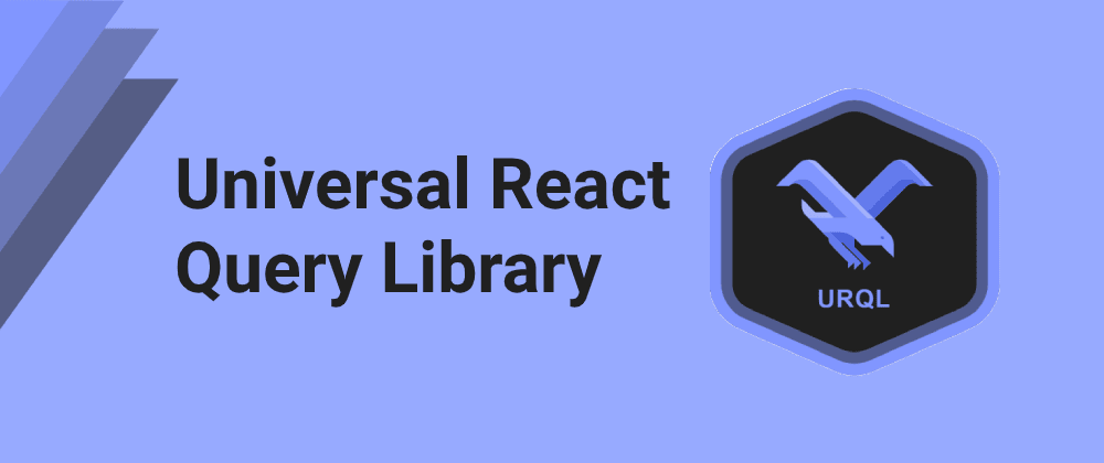 Cover image for URQL - Universal React Query Library (GraphQL Client)
