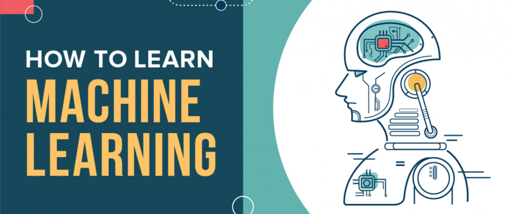 Cover image for How to learn Machine Learning?