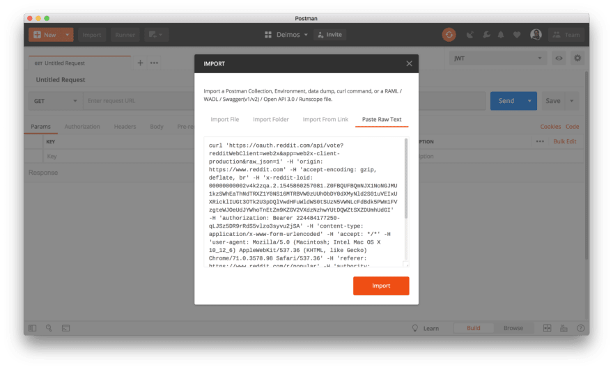 Paste the cURL request as raw text in Postman