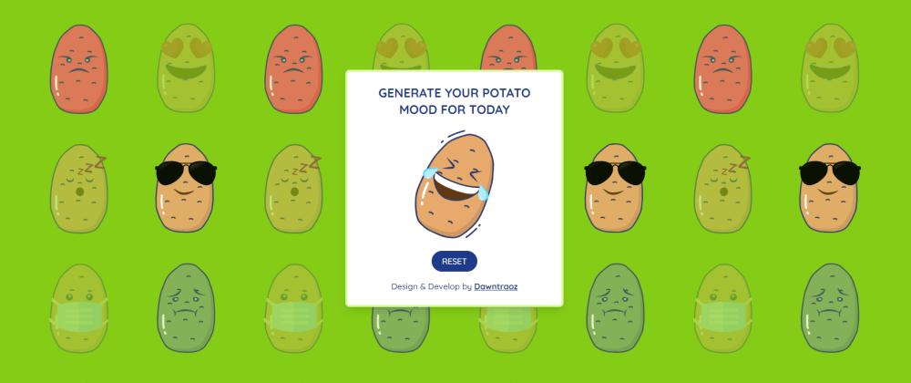Cover image for Random potato mood generator using Nuxt and TailwindCSS