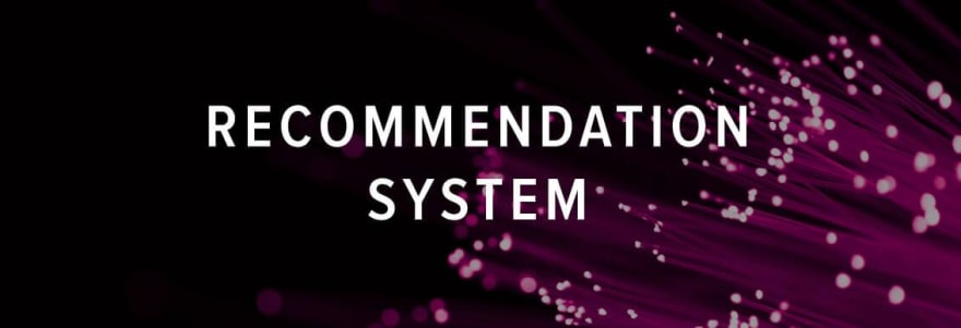 Recommendation system