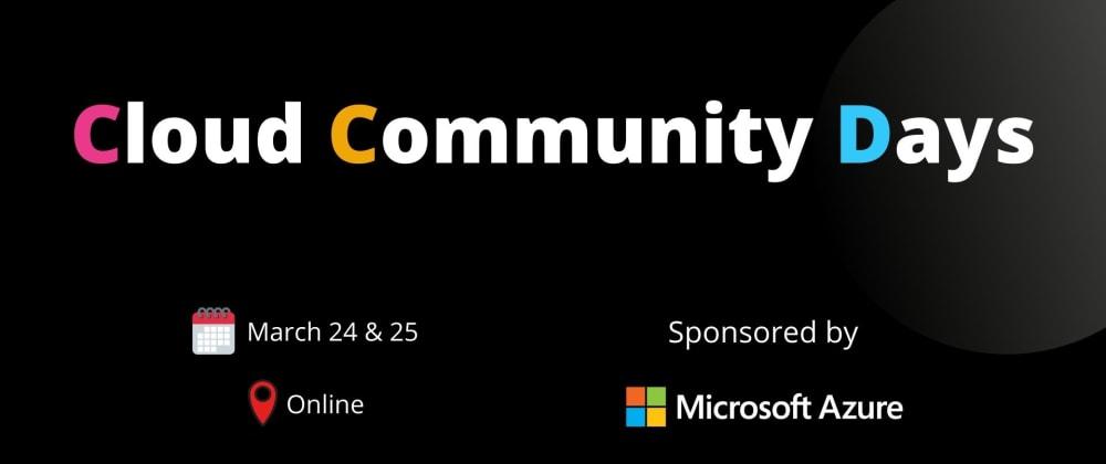Cover image for Cloud Community Days - Learn Serverless & DevOps