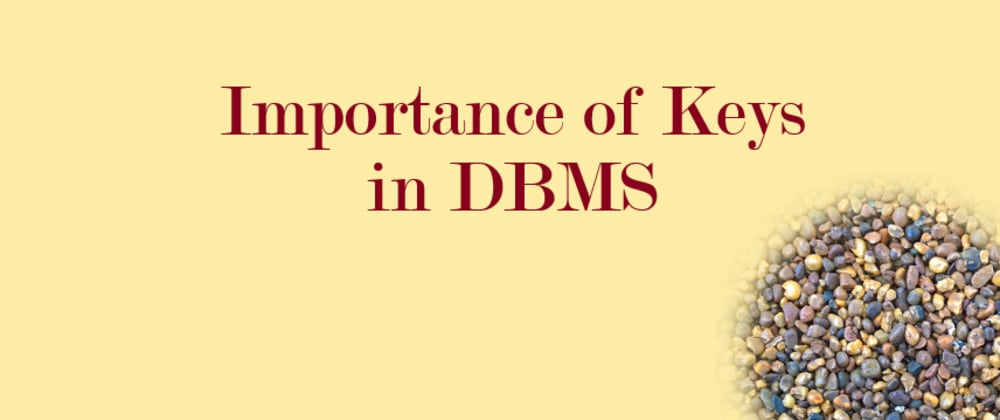 Cover image for Importance of Keys in DBMS