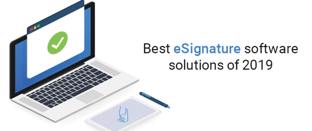 Cover image for Best eSignature Software Solutions of 2019