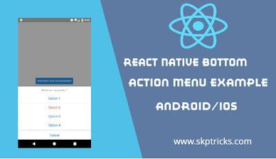 React Native Bottom Action Menu Example - DEV Community