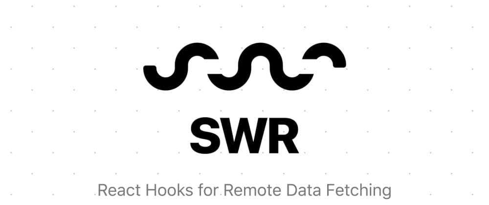 Cover image for Use SWR for a better data fetching