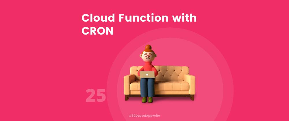 Cover image for #30DaysOfAppwrite : Cloud Function with CRON