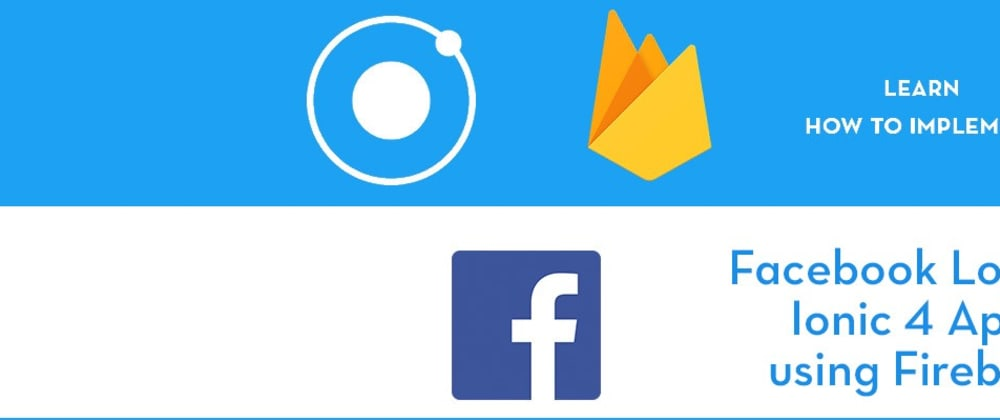 Cover image for Facebook login in Ionic 4 Apps using Firebase 🔥