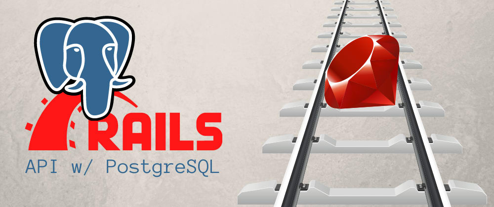 Cover image for rails new API with PostgreSQL w/rails g resource