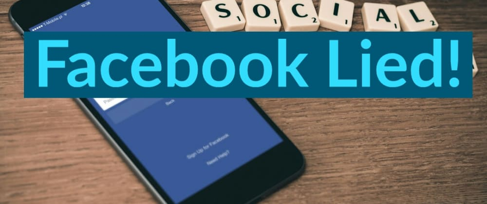 Cover image for Facebook Lied : A Facebook Feature Which Kills Another Feature