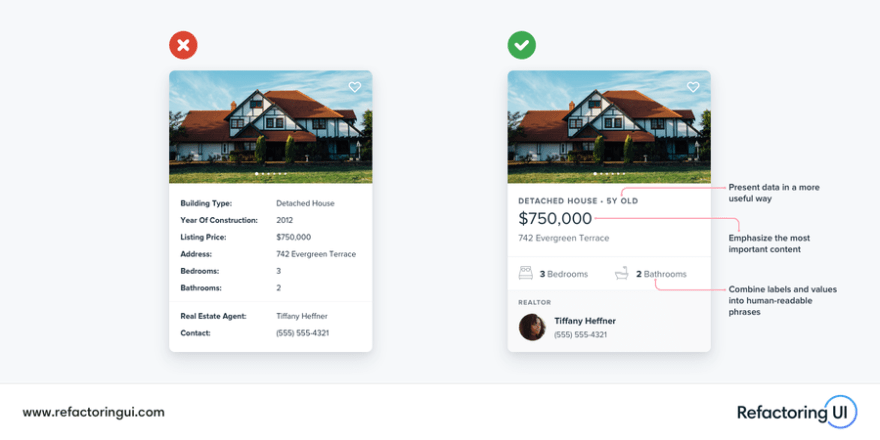Two examples of cards: one displaying the information without much style and the other displaying the information using the font weight, different font sizes, avatar...