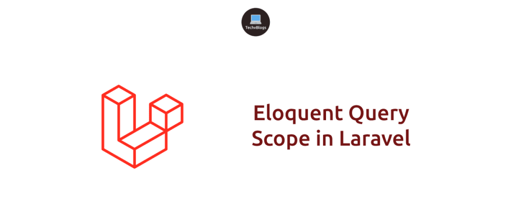 Cover image for Eloquent Query Scope in Laravel