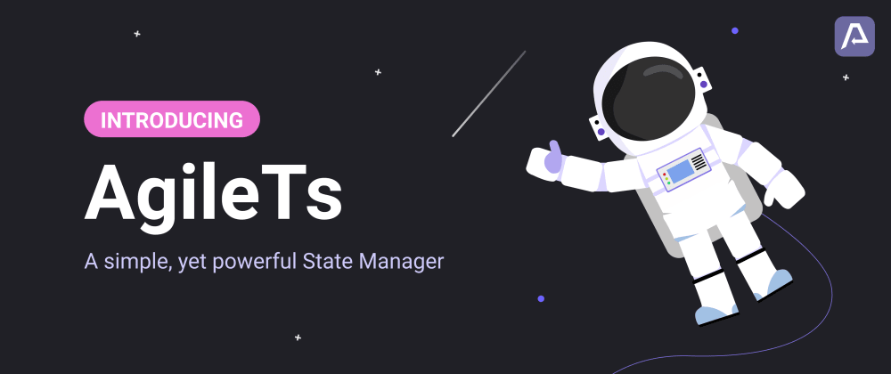 """Cover image for createState(""""Introducing AgileTs. A flexible State-Manager"""");"""