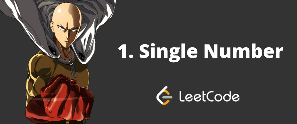 Cover image for LeetCode Challenge: Single Number