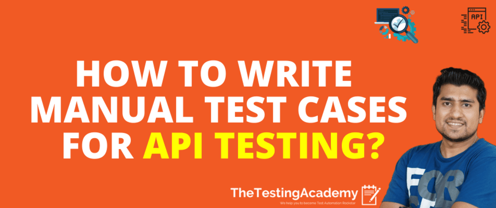 Cover image for 🛑🛑 How to Write Manual Test Cases for API Testing? | 30 Days of API Testing | Day 24 🛑🛑