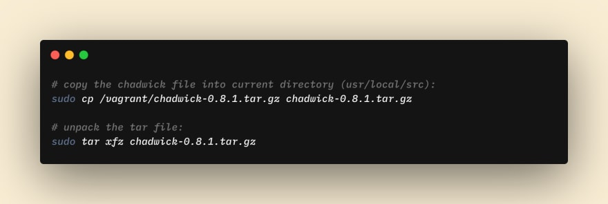 Copy and Unpack the Chadwick Tar File