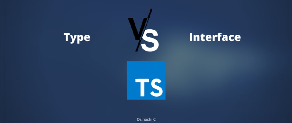 Cover image for Type vs Interface in Typescript