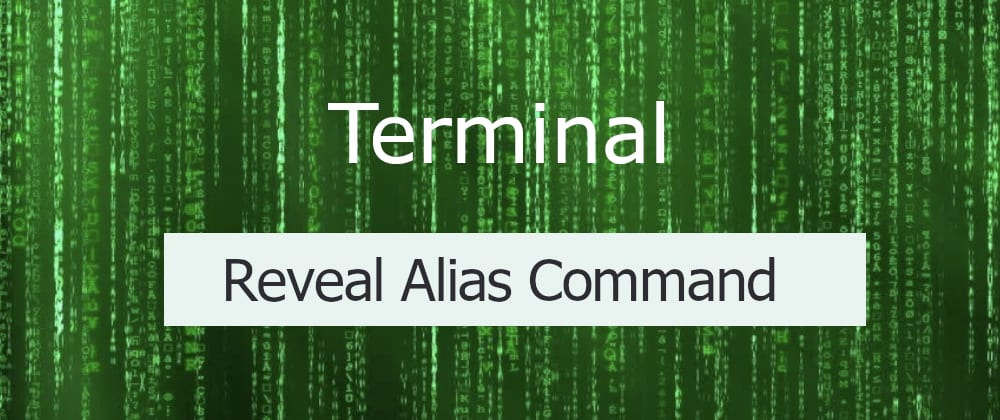 Cover image for Reveal the command behind an alias with ZSH