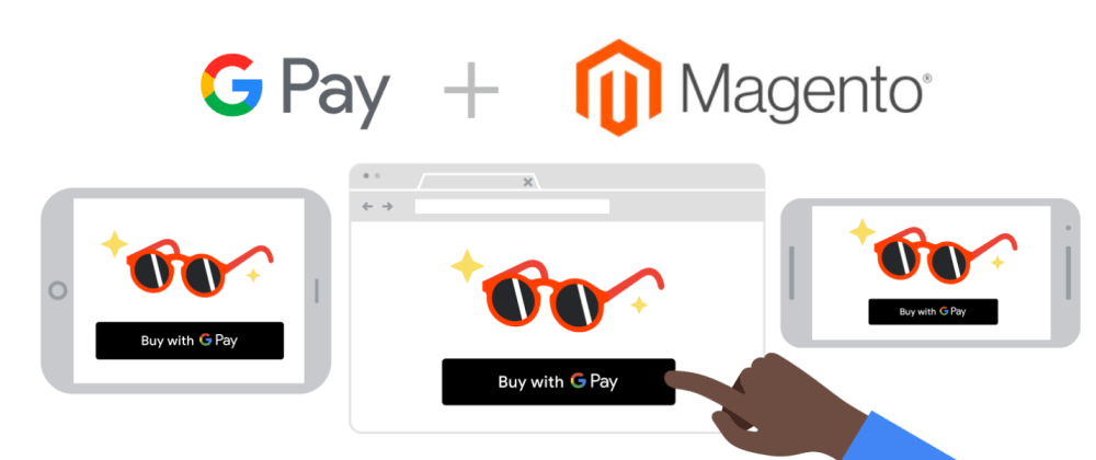 Cover image for Google launched G Pay to Magento 2