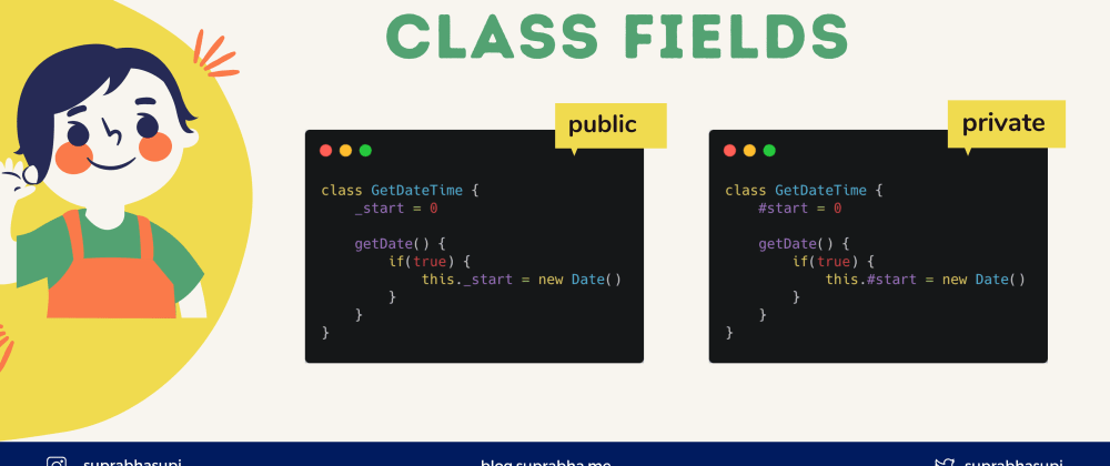 Cover image for Class Fields in JavaScript 🔥