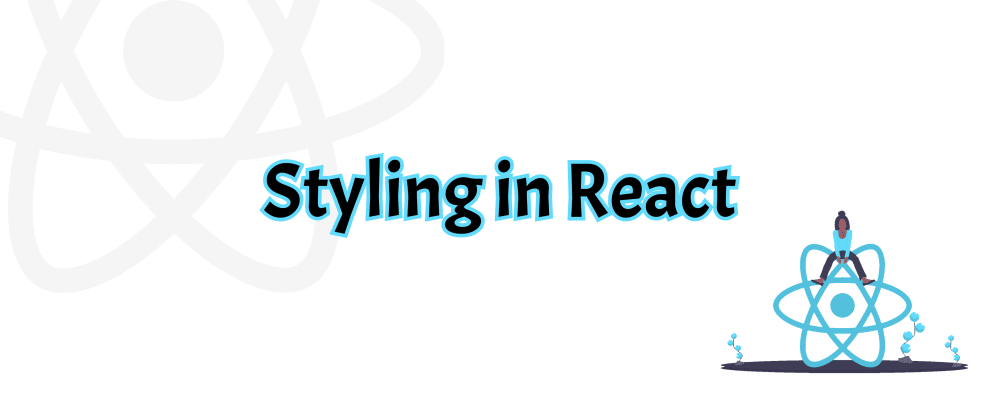 Cover image for Find A Quick Way To STYLE IN REACT